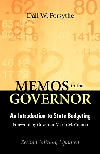 Memos to the Governor, Second Edition, Updated: Memos to the Governor: An Introduction to State Budgeting