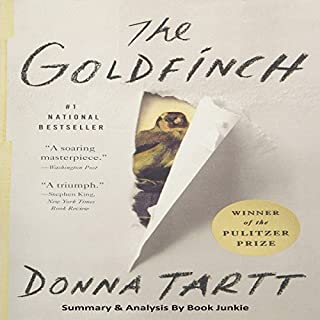 The Goldfinch: Summary & Analysis                   By:                                                                                                                                 Book Junkie                               Narrated by:                                                                                                                                 John Cox                      Length: 59 mins     5 ratings     Overall 4.0