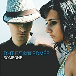 Dht Featuring Edmée - Someone