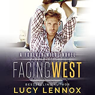 Facing West     A Forever Wilde Novel              By:                                                                                                                                 Lucy Lennox                               Narrated by:                                                                                                                                 Michael Pauley                      Length: 9 hrs and 26 mins     725 ratings     Overall 4.7