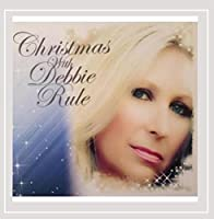Christmas With Debbie Rule