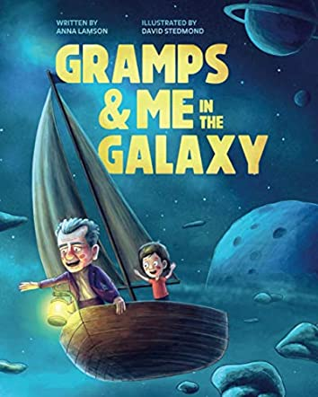 Gramps & Me in the Galaxy