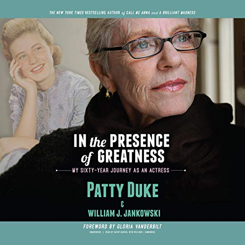 In the Presence of Greatness Audiobook By Patty Duke, William J. Jankowski cover art