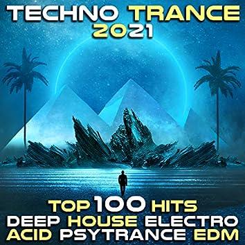 Techno Trance 2021 Top 100 Hits - Deep House Electro Acid Psytrance EDM
