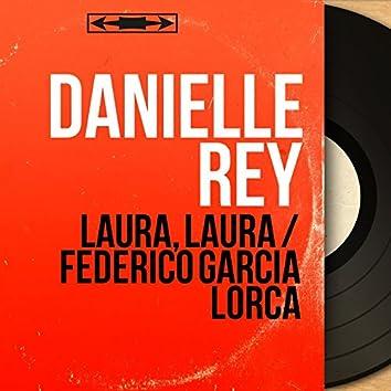 Laura, Laura / Federico García Lorca (Mono Version)