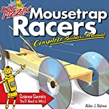 Doc Fizzix Mousetrap Racers: The Complete Builder's Manual (Fox Chapel Publishing) Beginner-Friendly Instructions, Illustrations, and Designs for Racers that Kids & Parents Can Construct Together