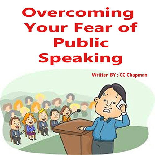 Overcoming Your Fear of Public Speaking audiobook cover art