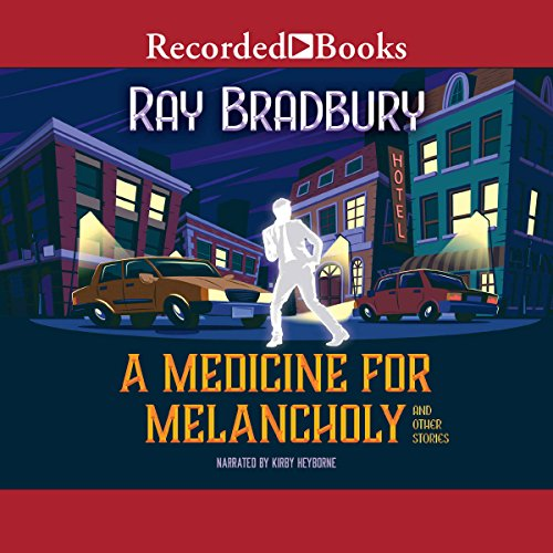A Medicine for Melancholy and Other Stories audiobook cover art