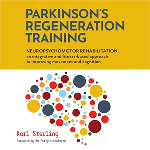 Parkinson's Regeneration Training: Neuropsychomotor Rehabilitation cover art