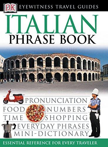 Italian Phrase Book (Eyewitness Travel Guide) (English and Italian Edition)