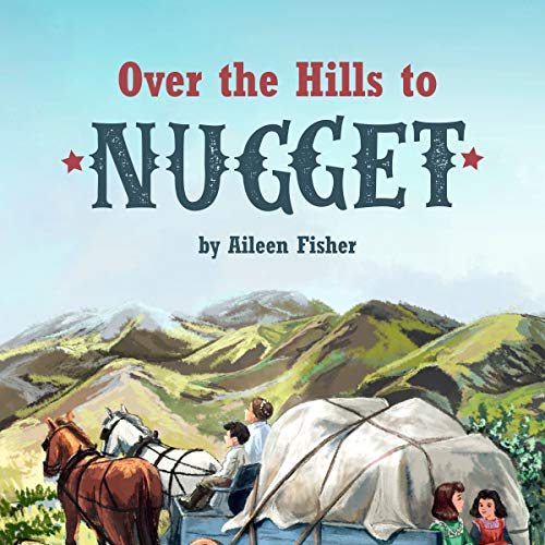 Over the Hills to Nugget audiobook cover art