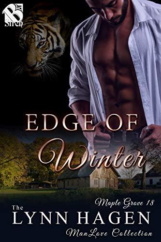 Edge of Winter [Maple Grove 18] (Siren Publishing: The Lynn Hagen ManLove Collection) (English Edition)