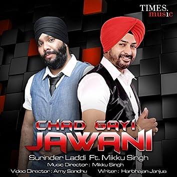 Chad Gayi Jawani (feat. Mikku Singh) - Single