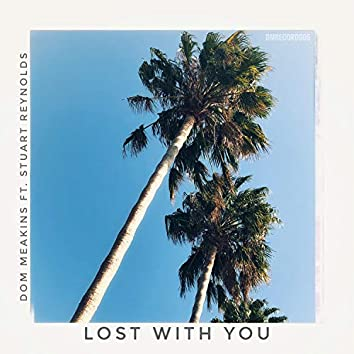 Lost With You (feat. Stuart Reynolds)