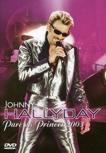 Johnny Hallyday-Parc des Princes 2003 [Édition Simple]