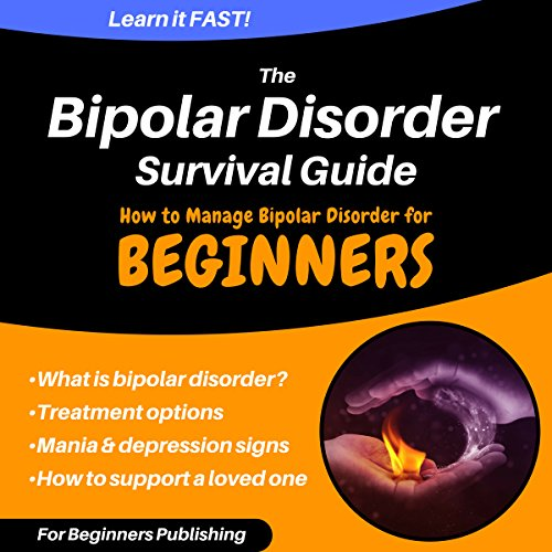 The Bipolar Disorder Survival Guide audiobook cover art