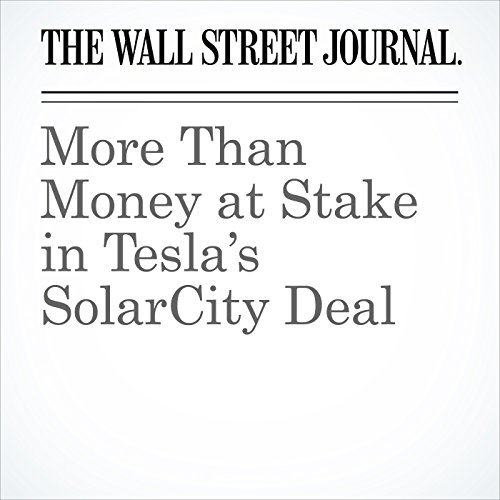 More Than Money at Stake in Tesla's SolarCity Deal cover art