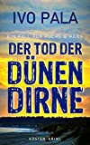 Ein Fall für Fuchs & Haas: Der Tod der Dünendirne - Krimi
