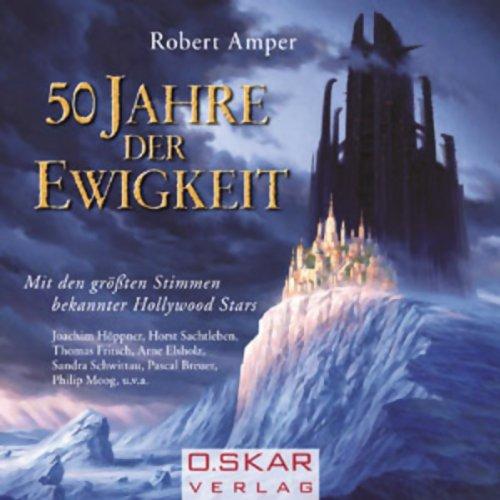 50 Jahre der Ewigkeit audiobook cover art