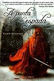 A punta de espada (Alamut Serie Fantástica)