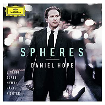 Spheres - Einaudi, Glass, Nyman, Pärt, Richter
