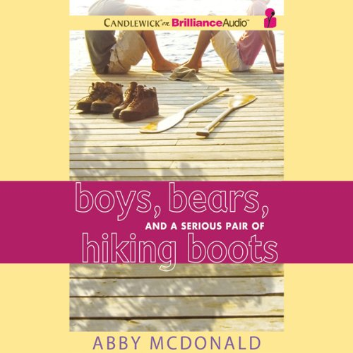 Boys, Bears, and a Serious Pair of Hiking Boots audiobook cover art