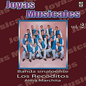 Joyas Musicales, Vol. 2: Alma Marchita