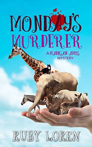 Monday's Murderer: Mystery (Madigan Amos Zoo Mysteries Book 10)
