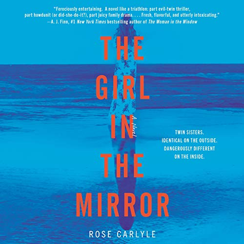 The Girl in the Mirror Audiobook By Rose Carlyle cover art