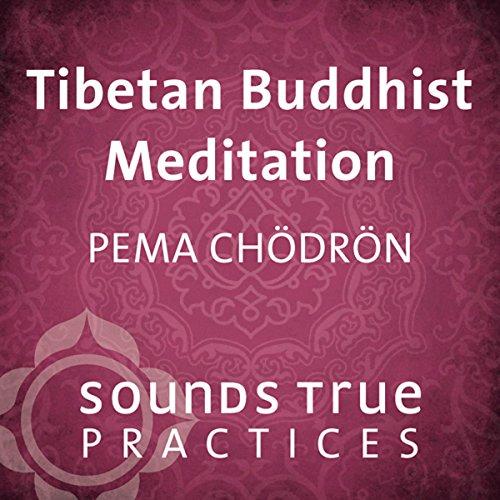 Tibetan Buddhist Meditation audiobook cover art