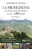 La Promozione - Ein kulinarischer Wanderkrimi aus den Abruzzen. Mit 6 Wanderungen & Geheimtipps für die Einkehr