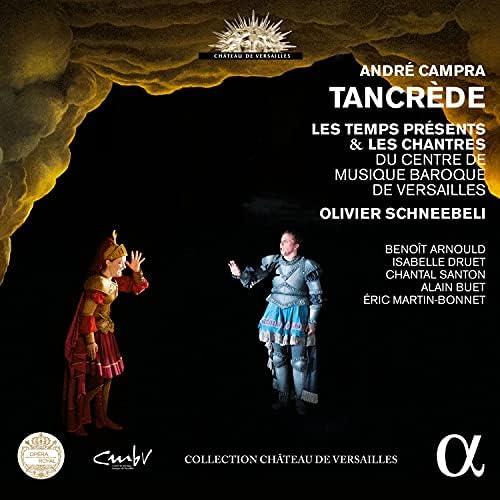 Orchestre les Temps Présents, Les Chantres du Centre de Musique baroque de Versailles & Olivier Schneebeli