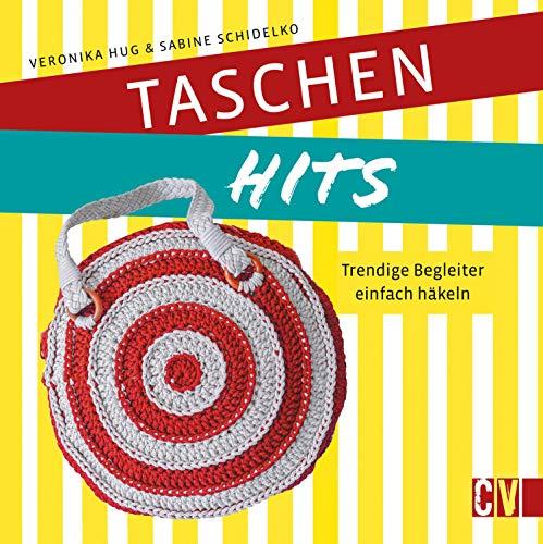 Taschen-Hits: Trendige Begleiter einfach häkeln. 16 angesagte Fashion-Designs