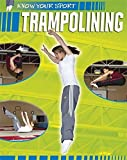 Trampolining (Know Your Sport) by Paul Mason (2011-03-24) - Paul Mason