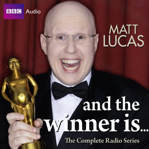 Matt Lucas: And the Winner Is... audiobook cover art
