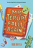Mr. Terupt Falls Again: 2
