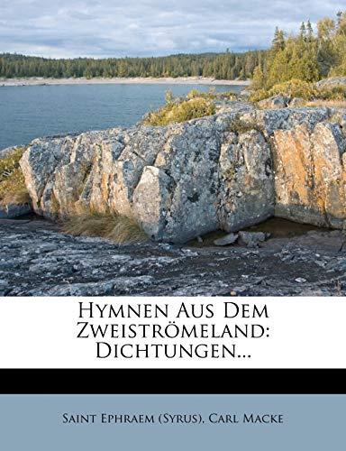 (Syrus), S: Hymnen Aus Dem Zweiströmeland: Dichtungen...