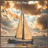 Tall Ships 2021 Wall Calendar: Official Ships Wall Calendar 2021