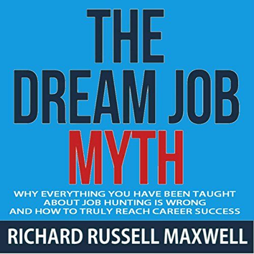 The Dream Job Myth audiobook cover art