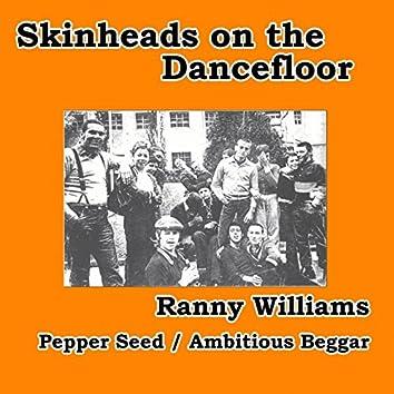 Pepper Seed / Ambitious Beggar (Skinheads on the Dancefloor)