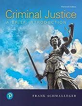 Criminal Justice: A Brief Introduction, Loose-Leaf Edition