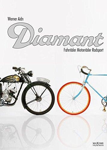 Diamant: Fahrräder, Motorräder, Radsport