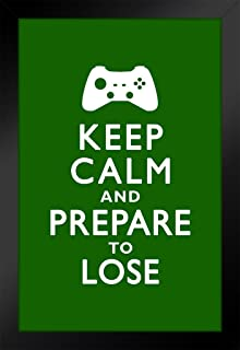 Poster Foundry Keep Calm Carry On Style Prepare to Lose Video Game Controller Video Gaming Motivational 14x20 inches Black 343585