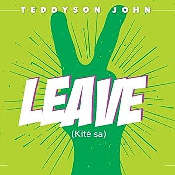 Leave (Kite Sa)