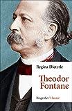 Theodor Fontane: Biografie