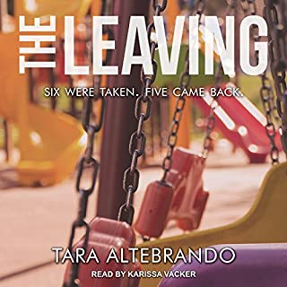 The Leaving                   By:                                                                                                                                 Tara Altebrando                               Narrated by:                                                                                                                                 Karissa Vacker                      Length: 9 hrs and 28 mins     22 ratings     Overall 4.3