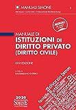 Manuale di istituzioni di diritto privato (diritto civile)...