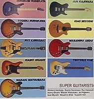 Super Guitarists