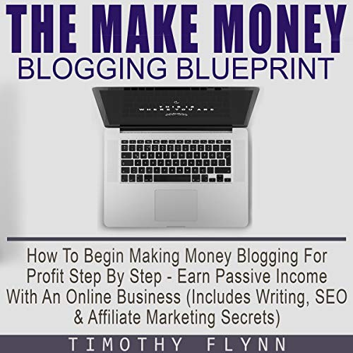 The Make Money Blogging Blueprint audiobook cover art