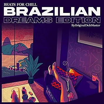 Beats for Chill: Brazilian Dreams Edition